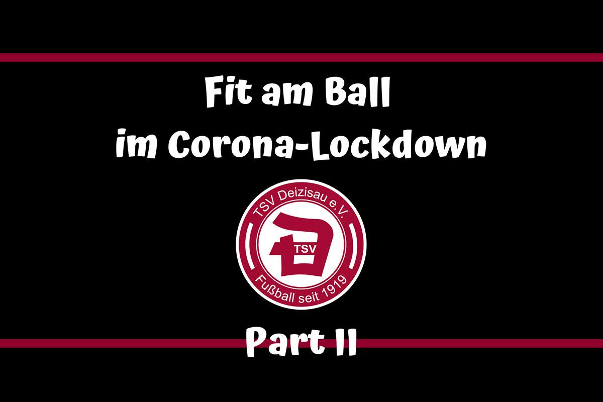 Fit am Ball im Corona-Lockdown – Part 2